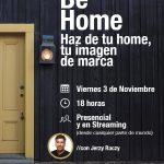 Charla Free BE HOME para nuestros alumnos parte 1