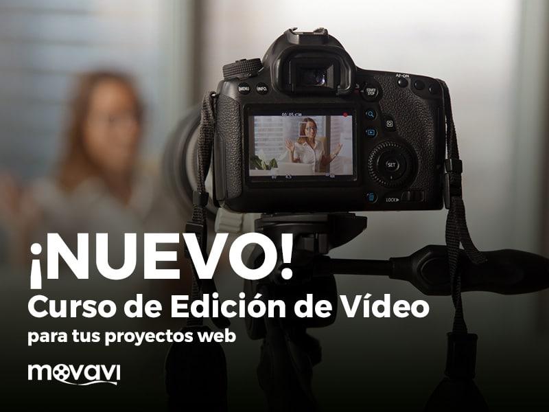 curso de edición de video con movavi editor